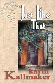 Just Like That by Karin Kallmaker