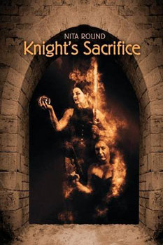 Knights Sacrifice by Nita Round