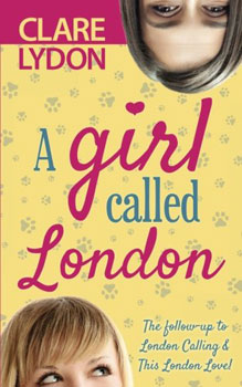 A Girl Called London by Clare Lydon