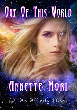 Out of This World by Annette Mori