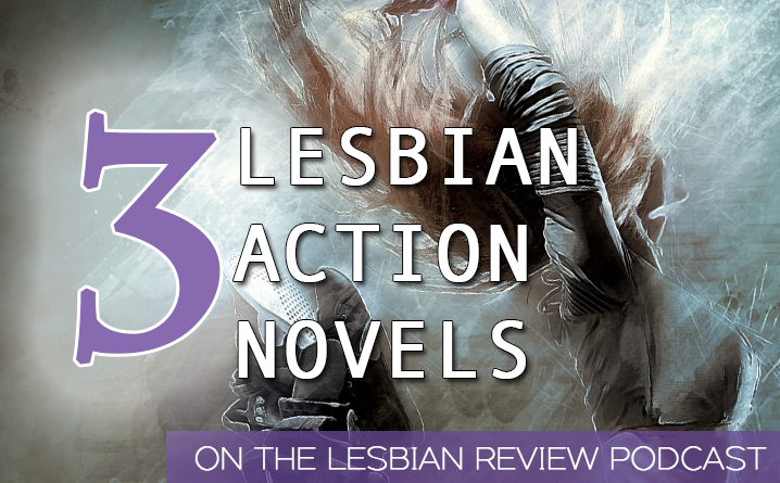 3 Lesbian Action Books Recommended by Brooklyn