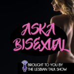 Ask A Bisexual