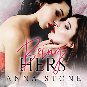 Being Hers by Anna Stone