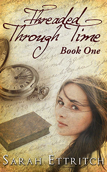 Threaded Through Time by Sarah Etritch