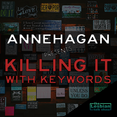Anne Hagan Presents Killing It With Keywords