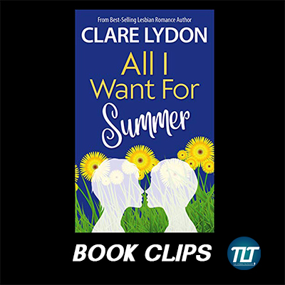 All I Want For Summer by Clare Lydon book clips