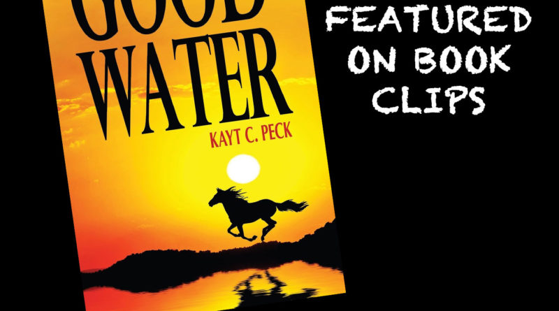Good Water by Kayt Peck