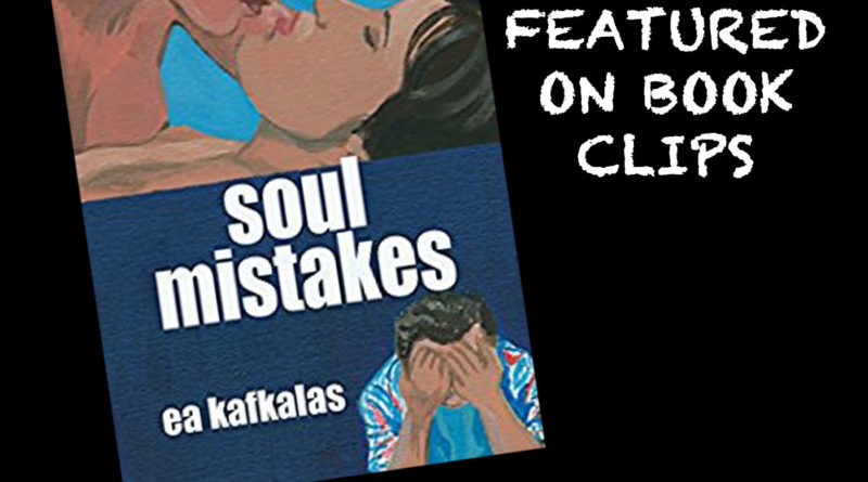 Soul Mistakes by EA Kafkalas