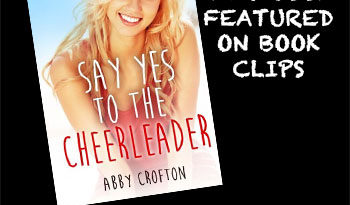 Say Yes To The Cheerleader by Abby Crofton